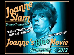 JOANNE SLAM - JOANNE'S BLUE MOVIE - SEPTEMBER 5 - 2012