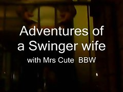 Adventures of a swinging slutty wife