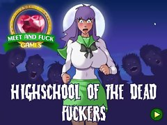 Meet And Fuck High School Of The Dead Macho fuckers
